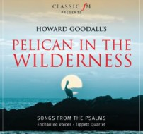 Howard Goodall Pelican Wilderness Enchanted
